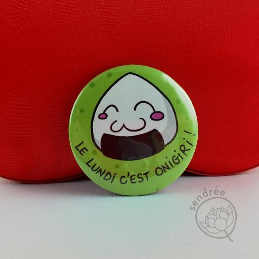 Badge Le lundi c'est Onigiri ! sendrée